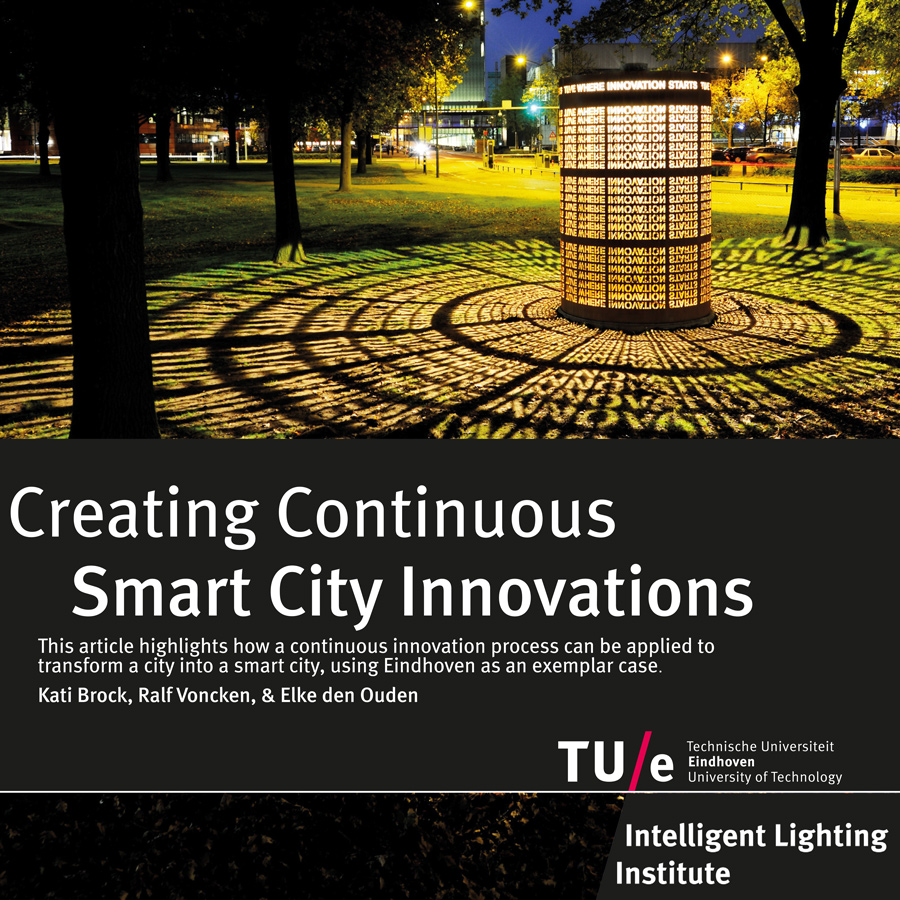 creating continuous smart city innovations kati brock ralf voncken elke den ouden isbn 978 90 386 4188 1 october 2016
